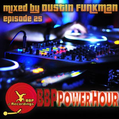 BBP Power Hour Episode #25
